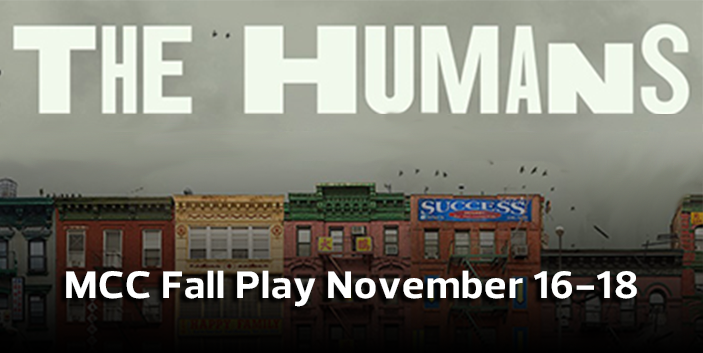 MCC Fall Play, The Humans, link goes to performance details